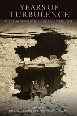 Years of Turbulence: The Irish Revolution and Its Aftermath Jacket Image