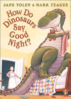 Jacket image for How Do Dinosaurs Say Good Night?