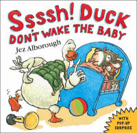 Jacket image for Ssssh! Duck Don't Wake the Baby