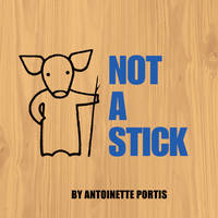 Jacket image for Not a Stick
