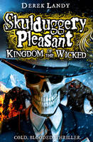 Jacket image for Skulduggery Pleasant: Kingdom of the Wicked