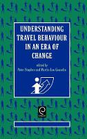 Jacket image for Understanding Travel Behaviour in an Era of Change