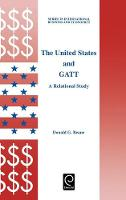 Jacket image for The United States and GATT
