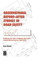 Jacket image for Observational Before/After Studies in Road Safety