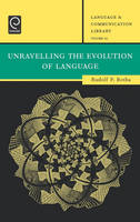 Jacket image for Unravelling the Evolution of Language
