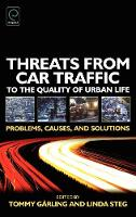 Jacket image for Threats from Car Traffic to the Quality of Urban Life