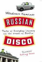 Jacket image for Russian Disco: Tales of Everyday Lunacy on the Streets of Berlin