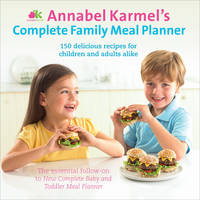 Jacket image for Annabel Karmel's Complete Family Meal Planner