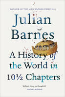 Jacket image for A History of the World In 10 1/2 Chapters