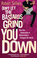 Jacket image for Don't Let the Bastards Grind You Down