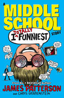 Jacket image for I Totally Funniest: A Middle School Story