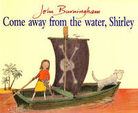 Jacket image for Come Away from the Water, Shirley