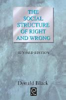 Jacket image for The Social Structure of Right and Wrong