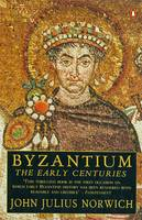 Jacket image for Byzantium Volume 1: The Early Centuries