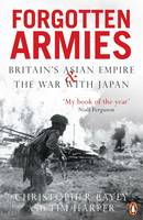 Jacket image for Forgotten Armies: Britain's Asian Empire and the War with Japan