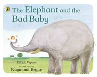 Jacket image for The Elephant and the Bad Baby