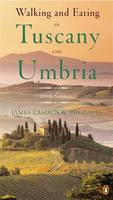 Jacket image for Walking & Eating in Tuscany & Umbria