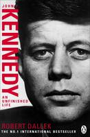 Jacket image for John F. Kennedy: An Unfinished Life