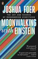 Jacket image for Moonwalking with Einstein: The Art and Science of Remembering Everything