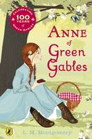 Jacket image for Anne of Green Gables Centenary Edition