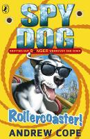 Jacket image for Spy Dog: Rollercoaster!