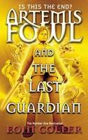 Jacket image for Artemis Fowl and the Last Guardian