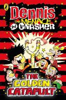 Jacket image for Dennis the Menace and Gnasher: The Golden Catapult