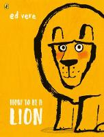 Jacket image for How to be a Lion