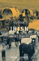 Jacket image for Classic Irish Short Stories