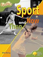 Jacket image for Oxford Reading Tree: Stage 7: Fireflies: Sport Then and Now
