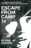 Jacket image for Escape from Camp 14