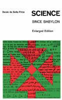 """""""Science Since Babylon"""" by Derek J. deSolla      Price"""