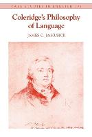 """Coleridge's Philosophy of Language"" by James C. McKusick"