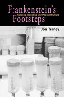 """Frankenstein's Footsteps"" by John Turney"