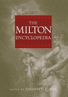 """The Milton Encyclopedia"" by Thomas N.              Corns"