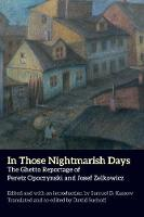 """In Those Nightmarish Days"" by Peretz Opoczynski"