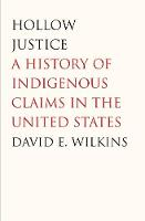 """Hollow Justice"" by David E. Wilkins"