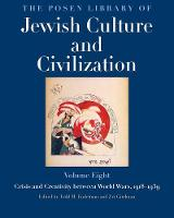 """""""The Posen Library of Jewish Culture and Civilization, Volume 8"""" by Todd M. Endelman"""