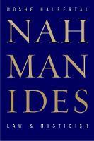"""Nahmanides"" by Moshe Halbertal"