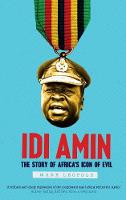 """Idi Amin"" by Mark Leopold"