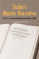 """Stalin's Master Narrative"" by David Brandenberger"