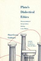 """Plato's Dialectical Ethics"" by Hans-Georg Gadamer"