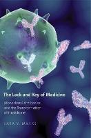 """The Lock and Key of Medicine"" by Lara V.              Marks"