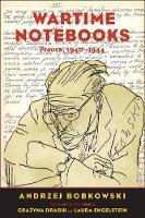 """""""Wartime Notebooks"""" by Andrzej Bobkowski"""