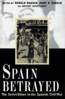 """Spain Betrayed"" by Ronald Radosh"