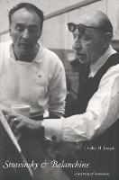 """Stravinsky and Balanchine"" by Charles M.              Joseph"
