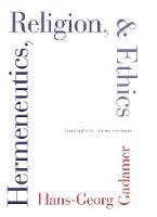 """Hermeneutics, Religion, and Ethics"" by Hans-Georg Gadamer"