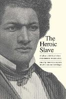 """The Heroic Slave"" by Frederick Douglass"