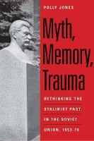 """Myth, Memory, Trauma"" by Polly Jones"