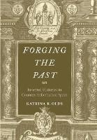 """Forging the Past"" by Katrina B. Olds"